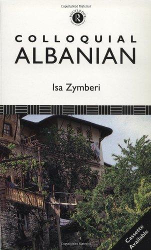 Colloquial Albanian (Colloquial Series)...