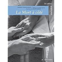 La Mort à côté (Les ethnographiques) (French Edition)