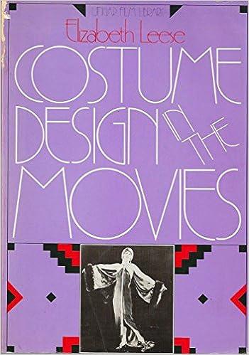 Costume Design In The Movies Leese Elizabeth 9780804463959 Amazon Com Books