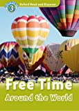 Free Time Around the World, Level 3, Geatches Hazel, 0194643786