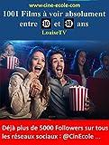 1001 Films à voir absolument entre 10 et 18 ans: (un cours = un Film) (French Edition)