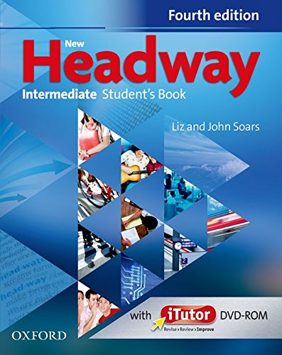 New Headway Fourth edition Intermediate Student's Book + iTutor DVD-rom (2012)