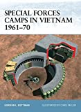 Special Forces Camps in Vietnam 1961-70 (Fortress)