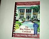 Blue Willow Inn Cookbook, Louis Van Dyke, 0971134502