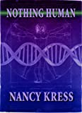 science fiction book reviews Nancy Kress Nothing Human