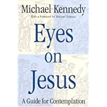 Amazon michael downey books eyes on jesus a guide for contemplation fandeluxe Image collections