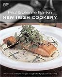 New Irish Cookery, Paul Rankin and Jeanne Rankin, 0563522488