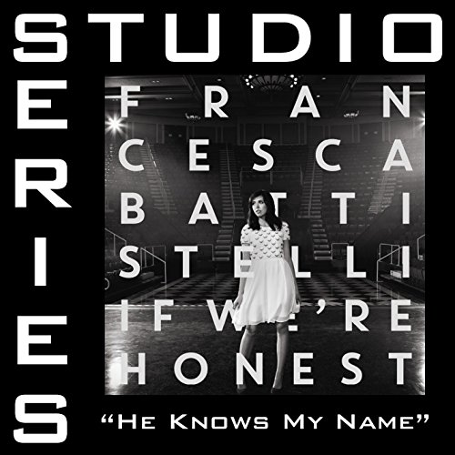 He Knows My Name Studio Series Performance Track By Francesca
