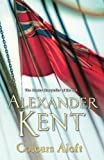 img - for Colours Aloft! (Richard Bolitho 16) by Alexander Kent (3-Jul-2014) Paperback book / textbook / text book