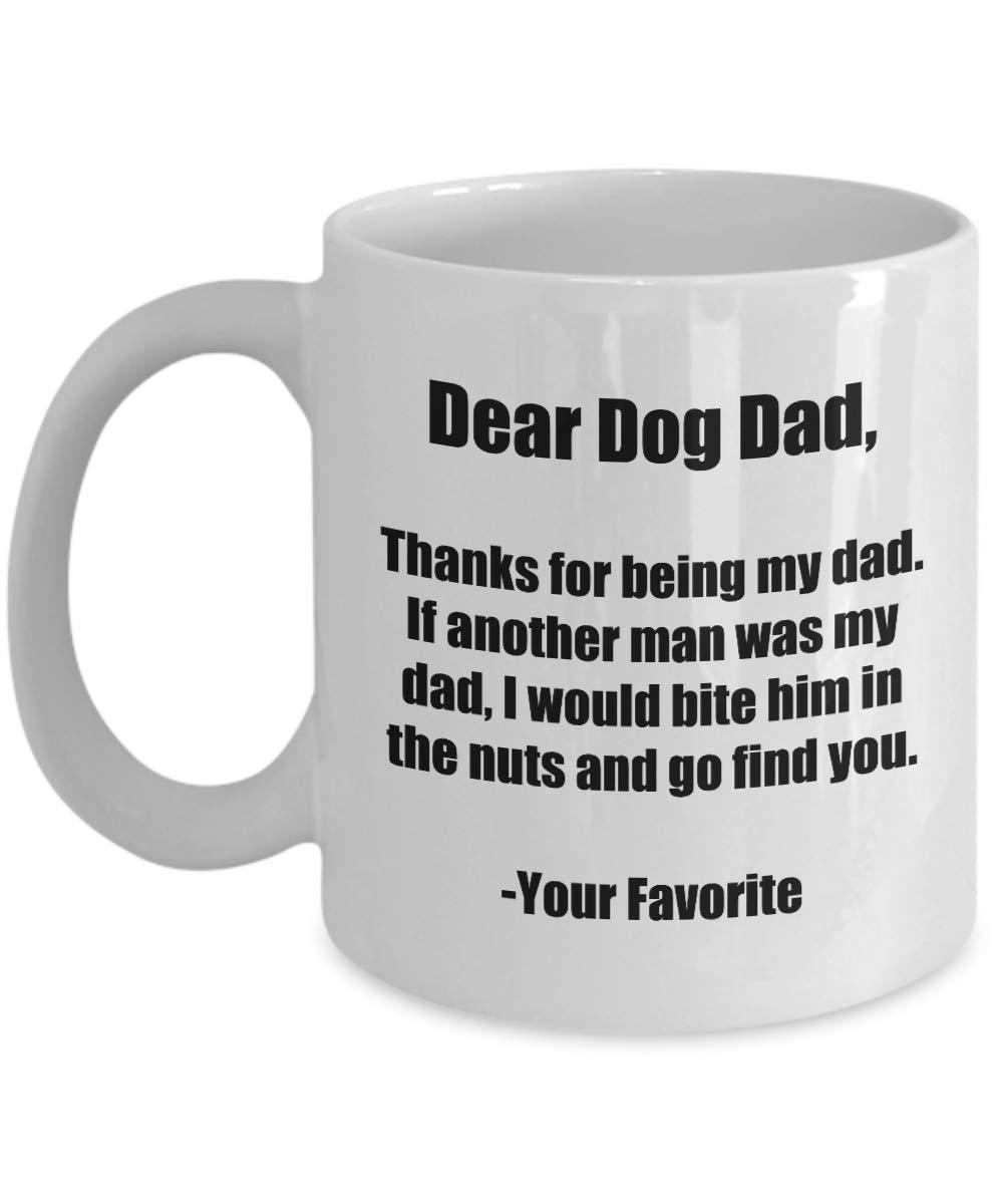 Dear Dog Dad Mug Thanks Funny Gift Idea for Novelty Gag Coffee Tea Cup 11 oz Gearbubble