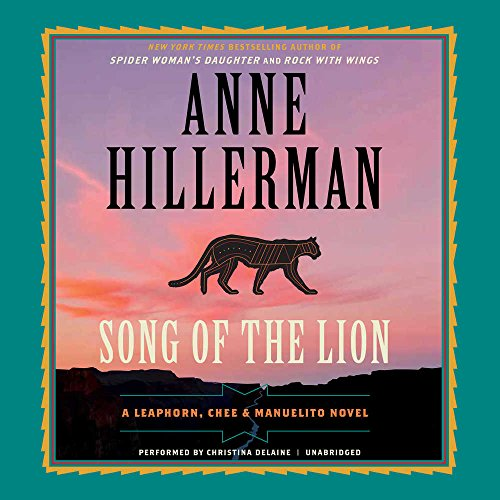 Song of the Lion: A Leaphorn, Chee & Manuelito Novel  (Leaphorn, Chee and Manuelito) (Leaphorn, Chee & Manuelito Novels)