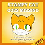 Stampy Cat Goes Missing: An Adventure Novel Featuring StampyLongNose | Griffin Mosley