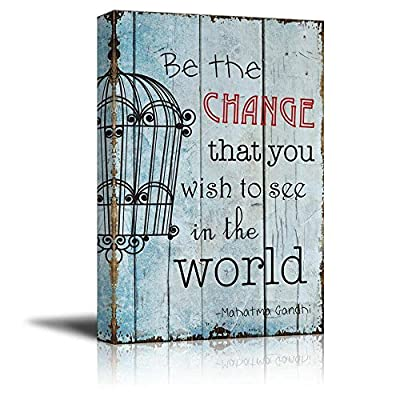 Cage on Vintage Wood with a Quote - Be The Change That You Wish to See in The World by Mahatma Gandhi - Canvas Art Home Art - 32x48 inches
