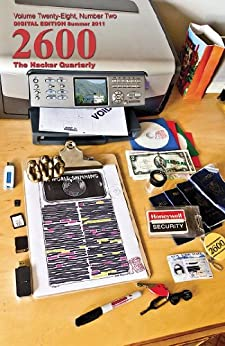 2600 Magazine: The Hacker Quarterly - Summer 2011 (English Edition) de [2600 Magazine]