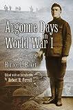 Argonne Days in World War I, Horace L. Baker, 0826217087