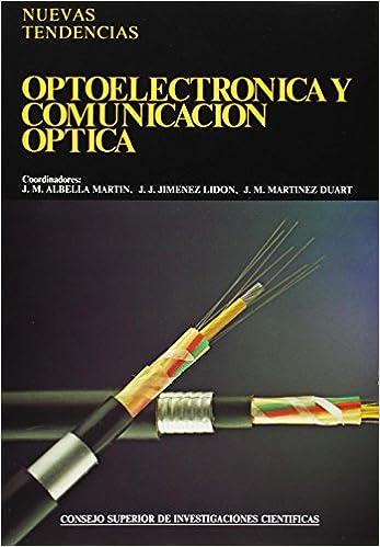 Optoelectrónica y comunicación óptica (Nuevas Tendencias)