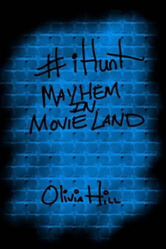 #iHunt: Mayhem in Movieland PDF