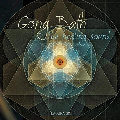 Gong Bath (The Healing Sound) (Valentino Bath)