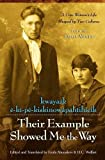 Their Example Showed Me the Way / kwayask e-ki-pe-kiskinowapahtihicikA Cree Woman's Life Shaped by Two Cultures