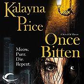 Once Bitten: A Novel of Haven   Kalayna Price