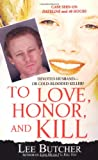 To Love, Honor, and Kill, Lee Butcher, 0786019085