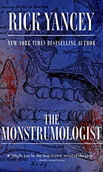 The Monstrumologist by [Yancey, Rick]