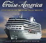 Cruise America, Roger Cartwright, 0752449117