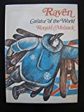 img - for Raven Creator of the World Eskimo Legends Retold book / textbook / text book