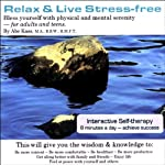 Relax and Live Stress-Free  | Abe Kass,R.S.W.