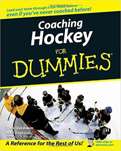 Coaching Hockey For Dummies by Don MacAdam (2006-08-14)