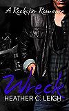 Wreck: Hawke (Rockstar Series Book 4)