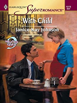 With Child (9 Months Later) by [Johnson, Janice Kay]