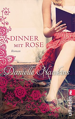 Dinner mit Rose by Danielle Hawkins (2014-09-12)