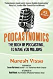 Podcastnomics lays out - step-by-step - not only how to set up podcasts,  but how to properly produce, market and make money off them. Clean and concise, Podcastnomics needs no asterisks for outdated gear and confusing workflows.Touted as one of the ...