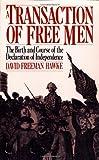 A Transaction of Free Men, David Freeman Hawke, 0306803526