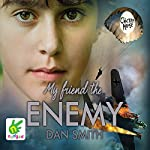 My Friend the Enemy | Dan Smith