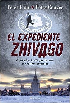 El Expediente Zhivago por Peter Finn epub