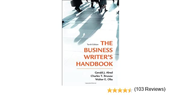 Amazon the business writers handbook 9780312679439 gerald j amazon the business writers handbook 9780312679439 gerald j alred charles t brusaw walter e oliu books fandeluxe Gallery