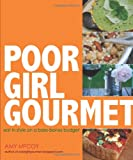 Poor Girl Gourmet, Amy McCoy, 0740789902