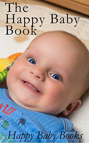 The Happy Baby Book: 50 Beautiful Happy Babies