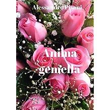 Anima gemella (Italian Edition)