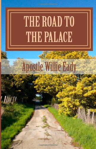 Read Online The Road to the Palace ebook