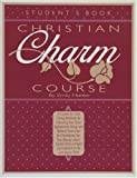Christian Charm Course, Emily Hunter, 0890815089