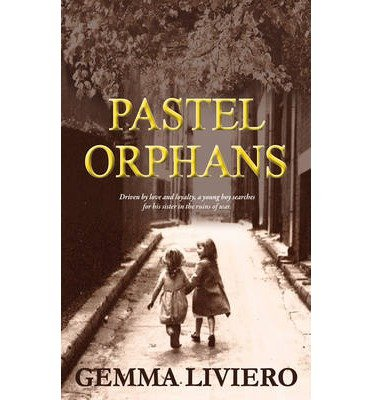[ PASTEL ORPHANS ] By Liviero, Gemma ( Author) 2013 [ Paperback ]