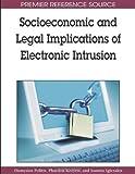 Socioeconomic and Legal Implications of Electronic Intrusion, Dionysios Politis and Phaedon J. Kozyris, 1605662046
