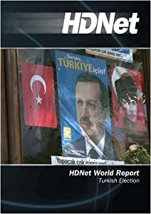 HDNet World Report #523: Turkish Election