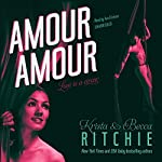 Amour Amour: The Aerial Ethereal Series, Book 1 | Krista Ritchie,Becca Ritchie