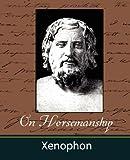 On Horsemanship, Xenophon, 1604241063