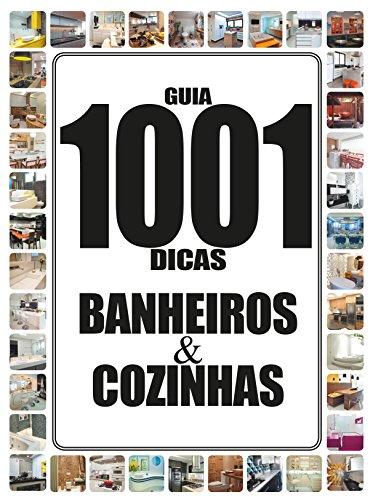 Guia 1001 Dicas Banheiros & Cozinhas 03