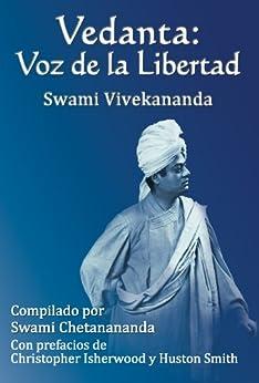Vedanta: Voz de la Libertad de [Vivekananda, Swami]
